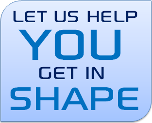 Let Us Help You Get In Shape